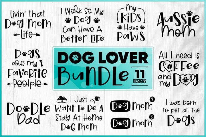 Dog SVG Bundle - Dog Quotes SVG Bundle - Dog Lover Bundle