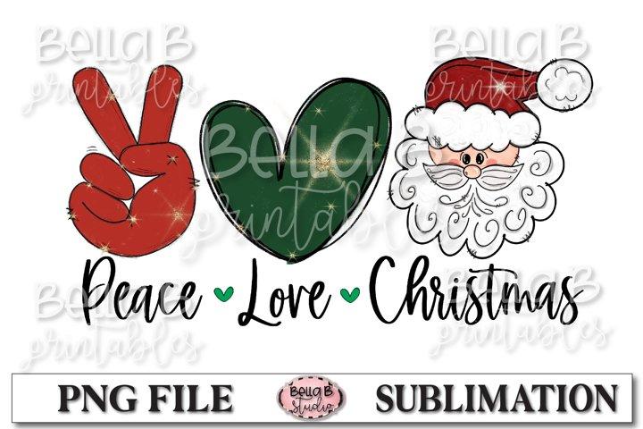Peace Love Christmas Sublimation Design