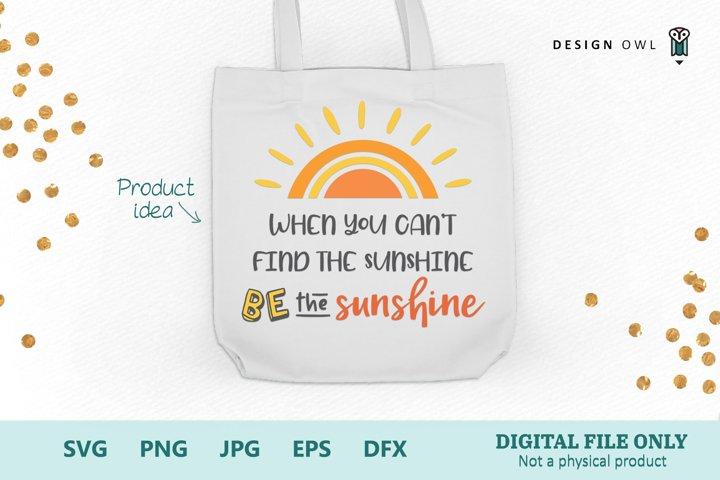 Be the Sunshine - SVG file