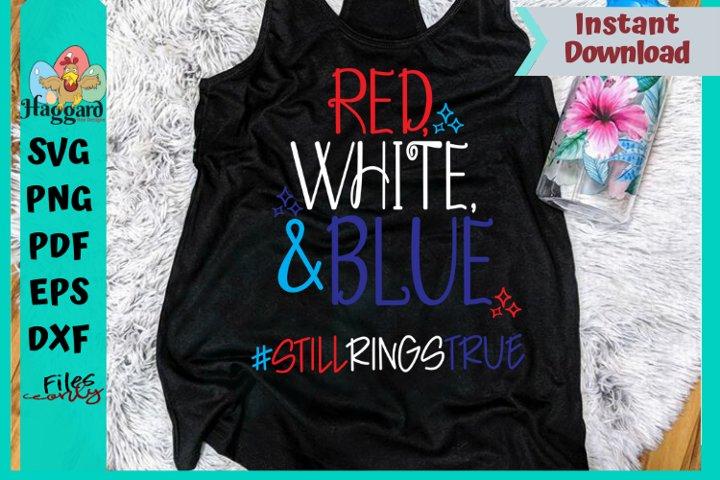 Red, White, and Blue #stillringstrue
