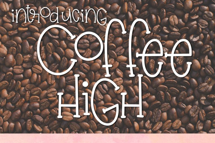 Coffee High - Free Font of The Week Design2