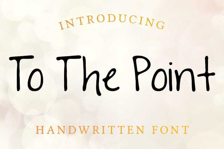 To The Point Hand Lettered Sans Serif Font