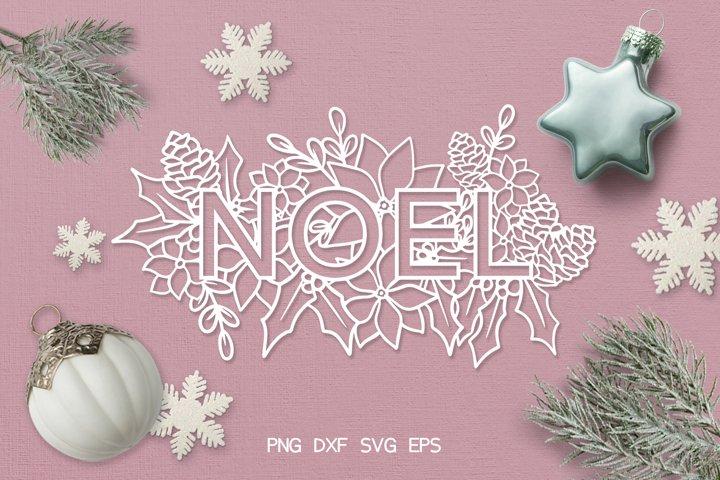 SVG / PDF / DXF Christmas Noel Design, Papercutting Template