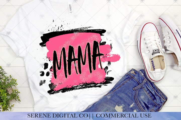 Grunge Mama PNG File- Mom Sublimation Shirt File