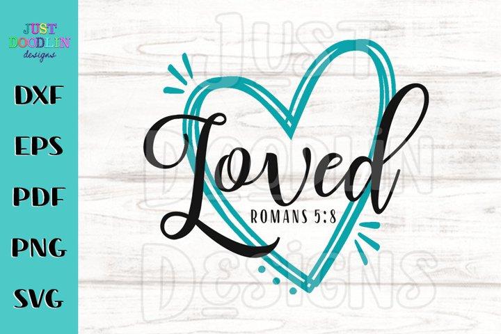 Loved Romans 5 8