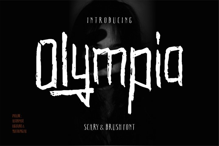 Olympia - Scary Brush Font