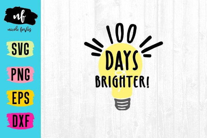 Download 100 Days Brighter Svg Cut File 186411 Svgs Design Bundles