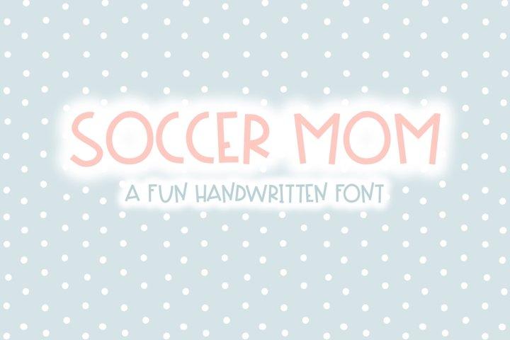 Soccer Mom | Fun Handwritten Font | Bouncy Font