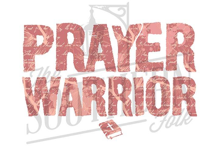 Prayer Warrior PNG File, Sublimation Design, Bundle