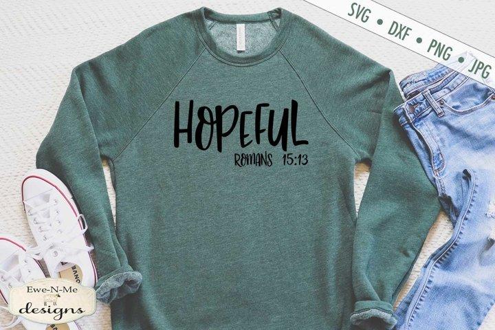 Hopeful | Romans 15-13 | Christian Bible Verse SVG