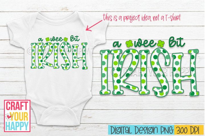 Sublimation PNG Design - A Wee Bit Irish