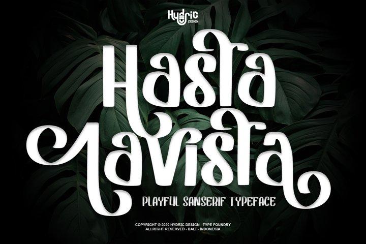 Hasta Lavista - Playful Sans Serif
