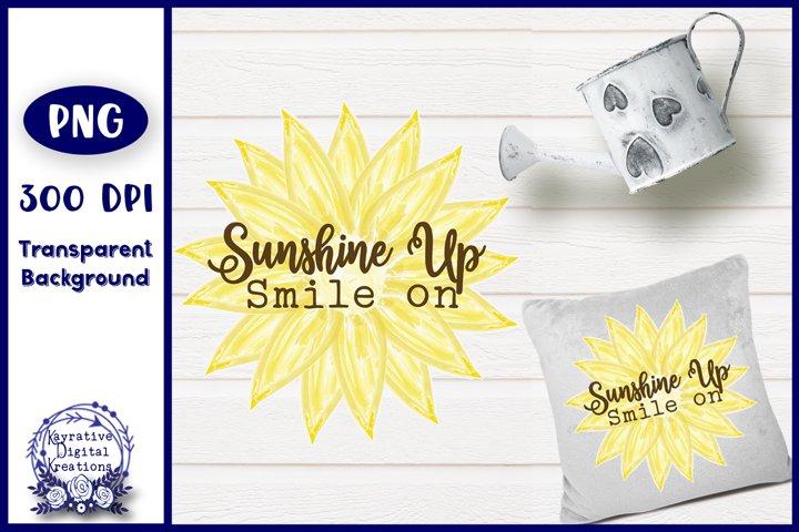Sunshine Up Smile on Sunflower Sublimation