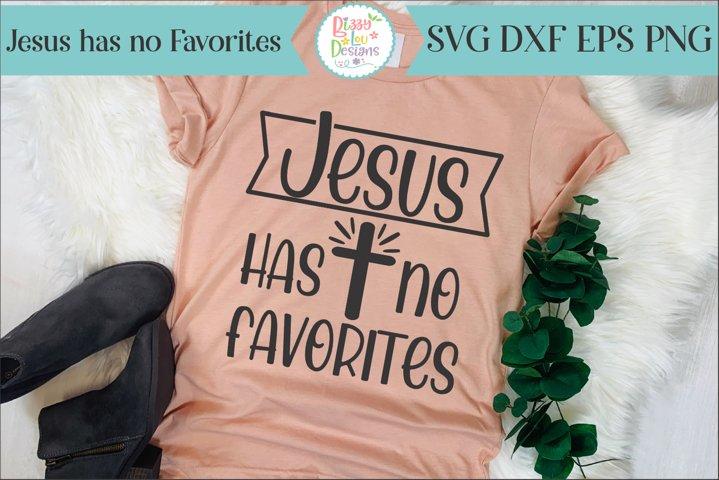 Jesus has no favorites SVG