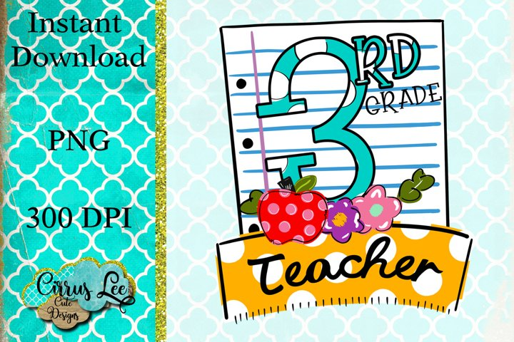 Sublimation Design 3rd Grade Teacher