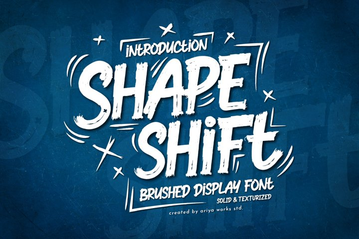 Shapeshift | Brushed Display Font