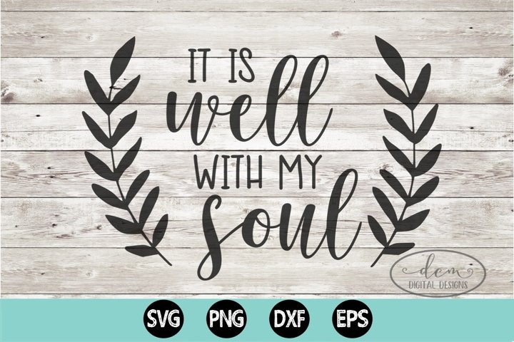 It Is Well With My Soul SVG PNG DXF EPS cut file