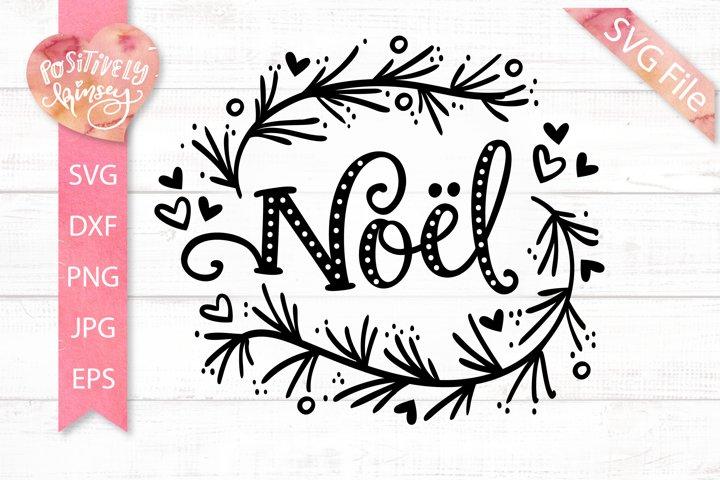 Noel SVG, French Christmas SVG File, Christmas Wreath SVG