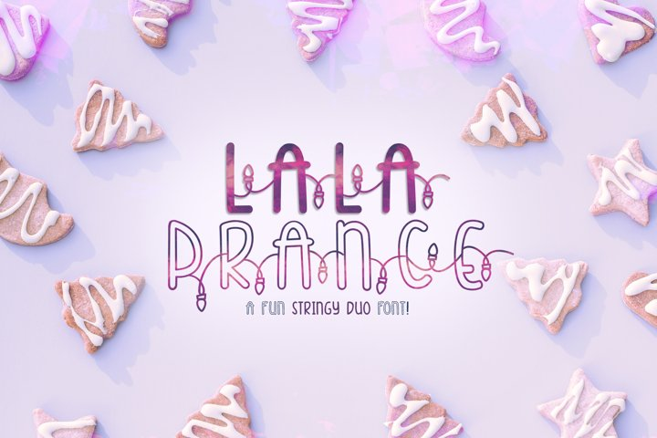 Lala Prance | A fun stringy duo font | Lighted Font