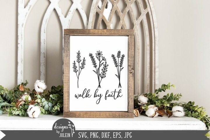 Walk by faith wildflower SVG, PNG, DXF, EPS, Sublimation