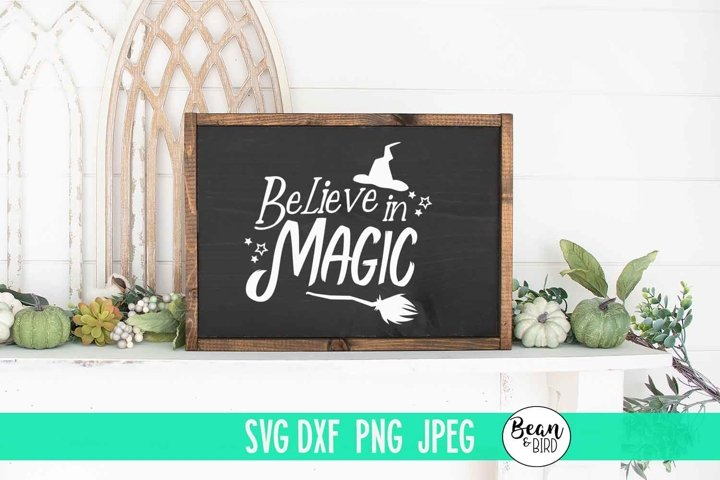 Believe in Magic Witch Halloween SVG