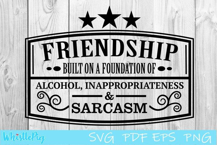 Friendship SVG PDF EPS Friendship Sign SVG Friend Quotes Svg