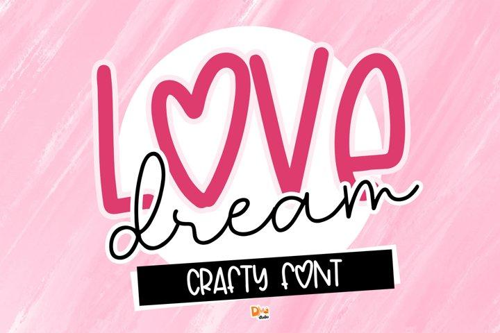 Love Dream - Crafty Font