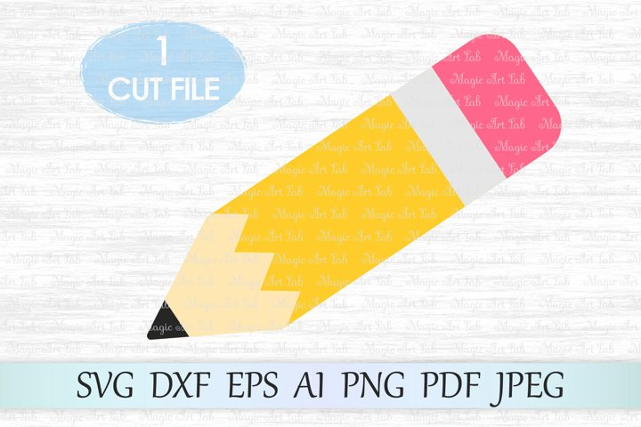 Pencil SVG, Back to school SVG, First day of school svg file