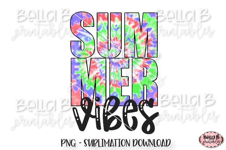 Tie Dye Summer Vibes Sublimation Design
