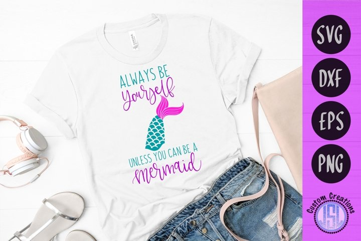 Always Be Yourself | Mermaid Summer SVG | SVG DXF EPS PNG
