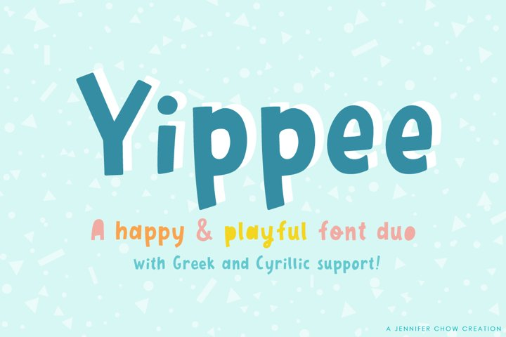 Yippee | A Playful Font Duo - Greek & Cyrillic