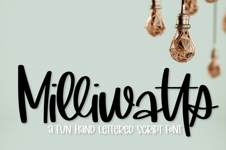 Milliwatts - A Fun Hand Lettered Script Font