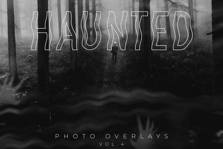 Haunted Photo Overlays Vol.4