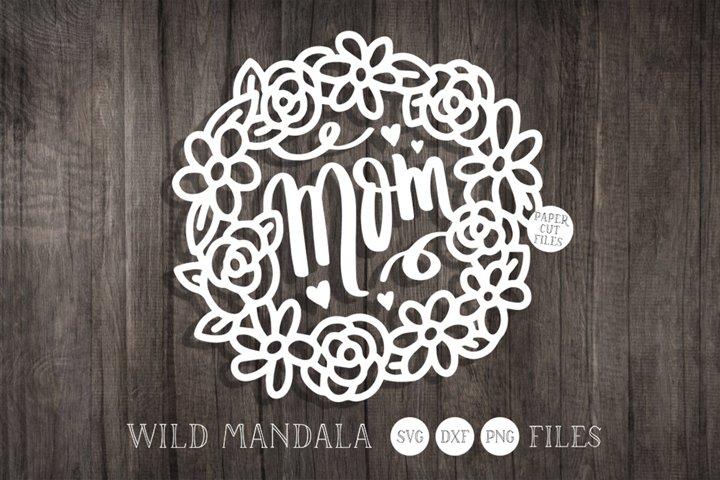 Mom Floral Frame Papercut SVG Cut File