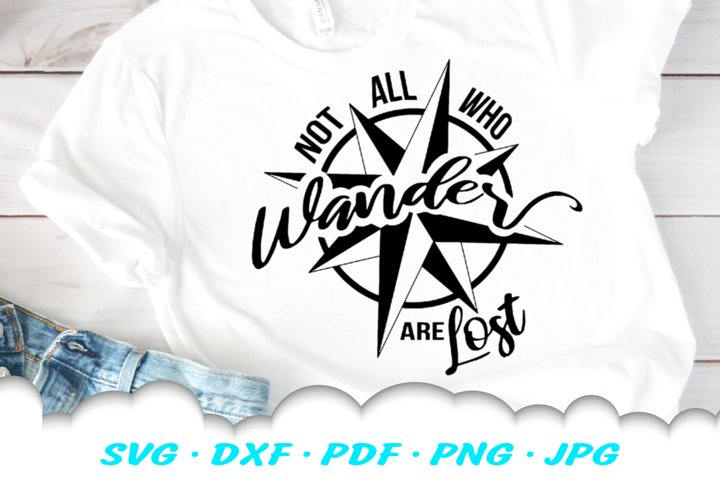 Not All Who Wander Compass SVG DXF Cut Files