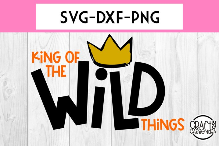 King of the wild - Wild things - crown - little boys - svg