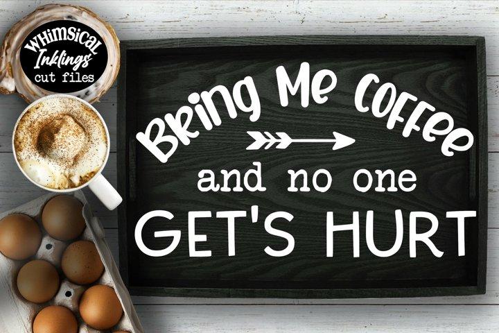 Bring Me Coffee SVG