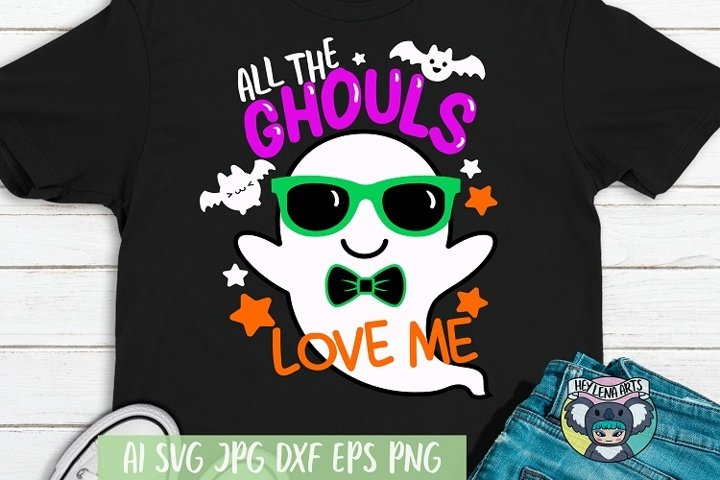 All the Ghouls Love Me svg, Halloween svg, Cricut Cut Files