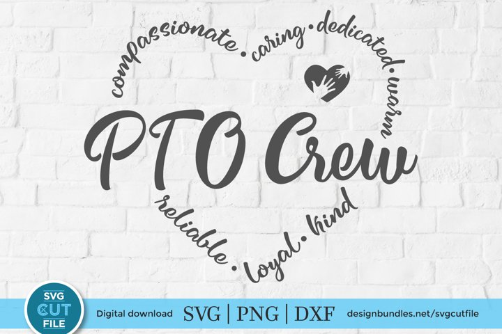 PTO Crew-a Parent Teacher Organization SVG file for crafters