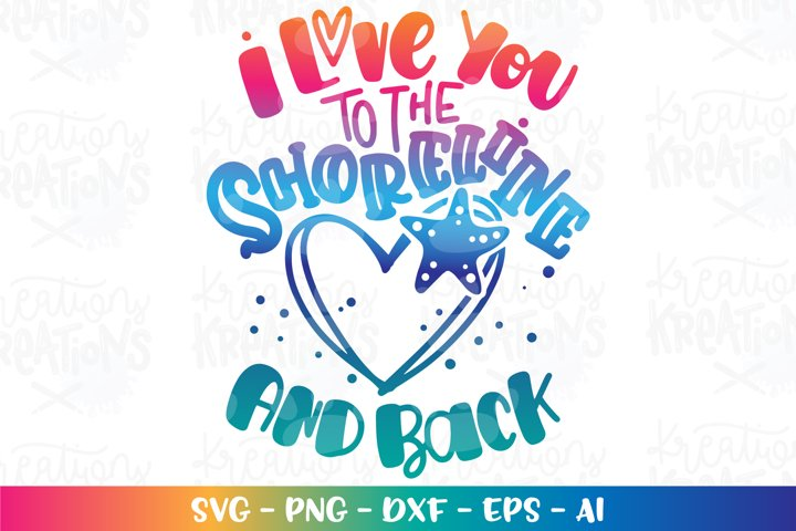 Summer svg Beach svg I love you to the shoreline and back
