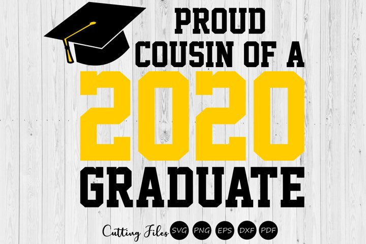 Cousin of the graduate 2020  SVG Cutting files  