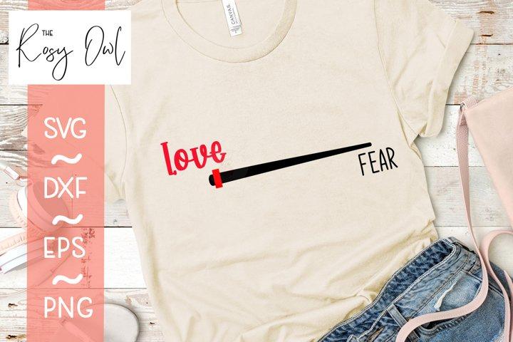 More Love, Less Fear Digital Cut File