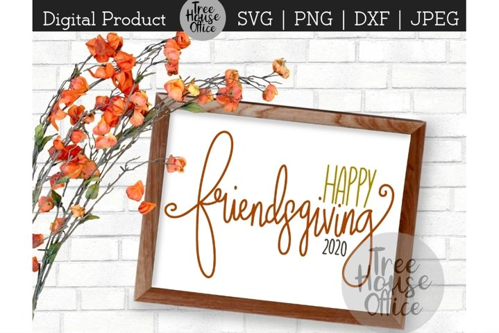 Happy Friendsgiving Thanksgiving With Friends SVG PNG DXF
