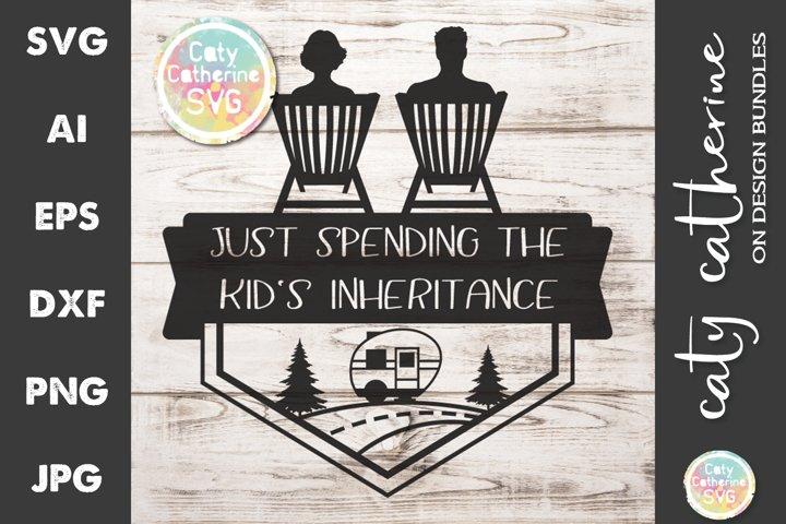 Download Camping Just Spending The Kid S Inheritance Svg Cut File 1083454 Cut Files Design Bundles