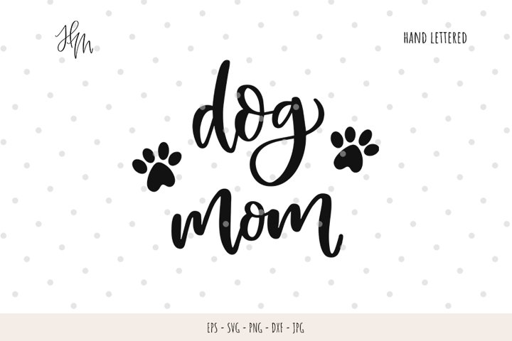 Dog mom cut file SVG DXF EPS PNG JPG