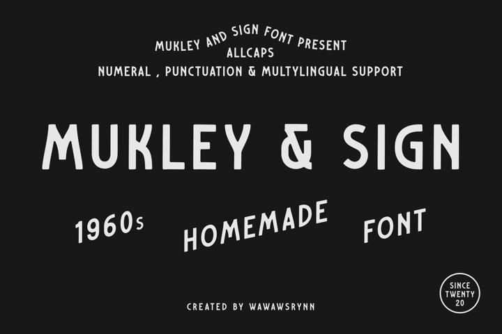 MUKLEY & SIGN