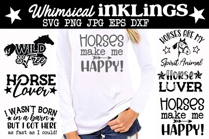 Horses Make Me Happy SVG SET of SIX