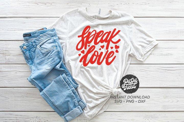 Speak Love |SVG PNG DXF