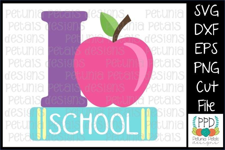 I Love School SVG 11295