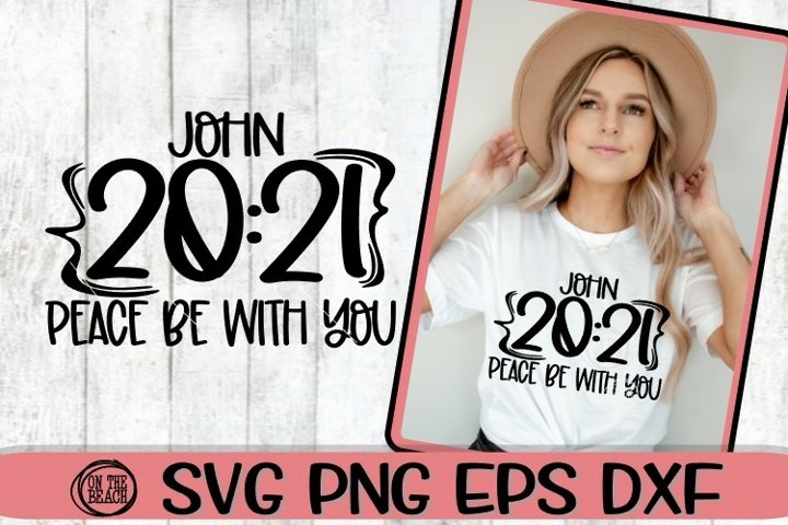 John - 2021 Peace Be With You - SVG PNG DXF EPS